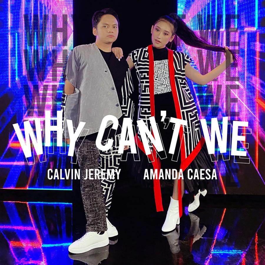 Calvin Jeremy Bersama Amanda Caesa dan Myia Thornton Rilis Single 'Why Can't We'